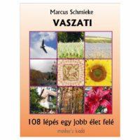 Vaszati - 108 lépés egy jobb élet felé